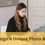 Design a Unique Photo Book