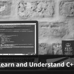 Learn and Understand C++