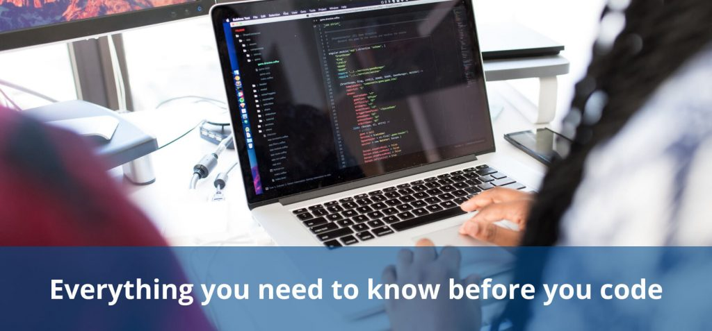 Everything you need to know before you code